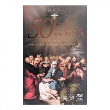 50 DIAS NO CENÁCULO COM MARIA