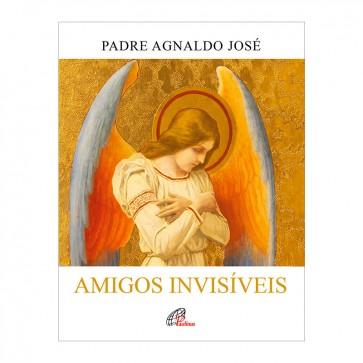AMIGOS INVISÍVEIS - PE AGNALDO JOSE