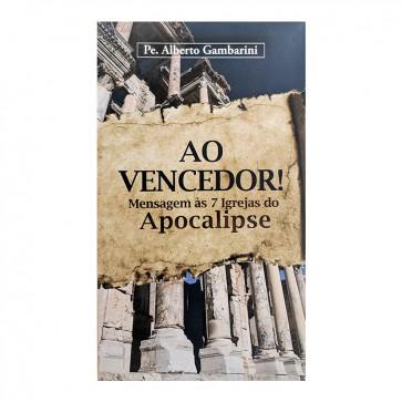 AO VENCEDOR MENSAGEM AS SETE IGREJAS DO APOCALIPSE