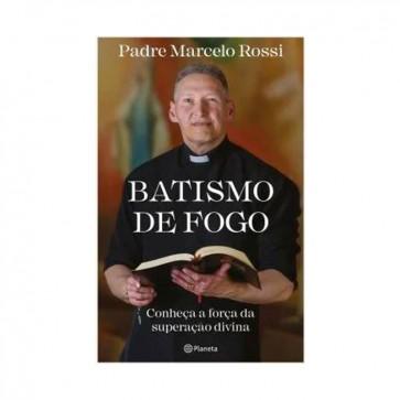 BATISMO DE FOGO PE MARCELO ROSSI