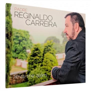CD LEVA ME ALÉM PE REGINALDO CARREIRA