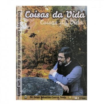 COISAS DA VIDA - VOLUME 2 - PE DELAIR CUERVA