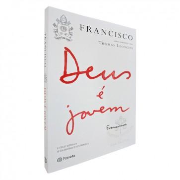 DEUS É JOVEM - PAPA FRANCISCO