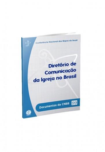 DIRETÓRIO DE COMUNICAÇÃO DA IGREJA NO BRASIL-DOC 99