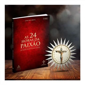 AS 24 HORAS DA PAIXÃO DE NOSSO SENHOR JESUS CRISTO - LUISA PICCARRETA