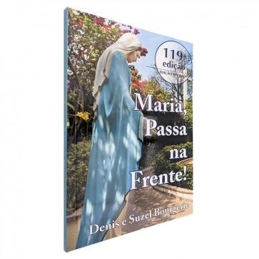 MARIA, PASSA NA FRENTE!