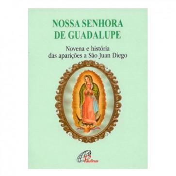NOSSA SENHORA DE GUADALUPE - NOVENA E HISTORIAS