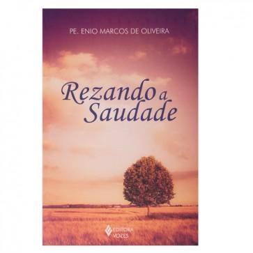 REZANDO A SAUDADE