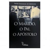 O MARIDO O PAI O APÓSTOLO - PE EMMANUEL