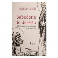 SABEDORIA DO DESERTO - ANSELM GRÜN