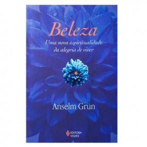 BELEZA - UMA NOVA ESPIRITUALIDADE DA ALEGRIA DE VIVER