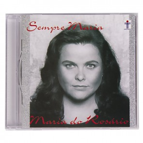 CD SEMPRE MARIA - MARIA DO ROSÁRIO
