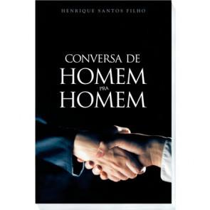 CONVERSA DE HOMEM PARA HOMEM