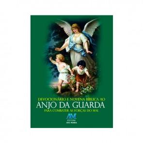 DEVOCIONÁRIO E NOVENA BÍBLICA AO ANJO DA GUARDA