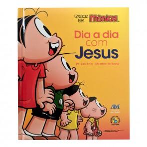 DIA A DIA COM JESUS - TURMA DA MONICA