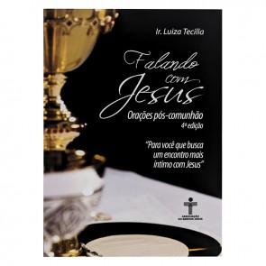 FALANDO COM JESUS - ORAÇÕES PÓS COMUNHÃO
