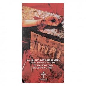 FOLHETO ORAÇÃO DA CRUZ - MÃOS ENSAGUENTADAS DE JESUS