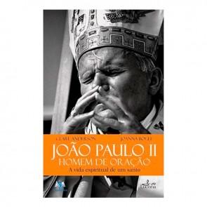 JOÃO PAULO II- HOMEM DE ORAÇÃO