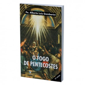 O FOGO DE PENTECOSTE