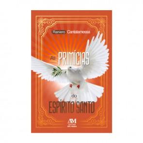 AS PRIMICIAS DO ESPÍRITO SANTO