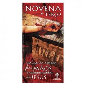 KIT FOLHETO DA NOVENA E DO TERÇO MÃOS ENSANGUENTADAS DE JESUS