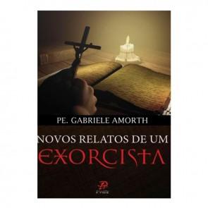 NOVOS RELATOS DE UM EXORCISTA - PE GABRIELE