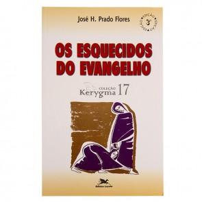 OS ESQUECIDOS DO EVANGELHO
