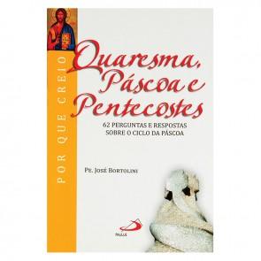 QUARESMA, PÁSCOA E PENTECOSTES