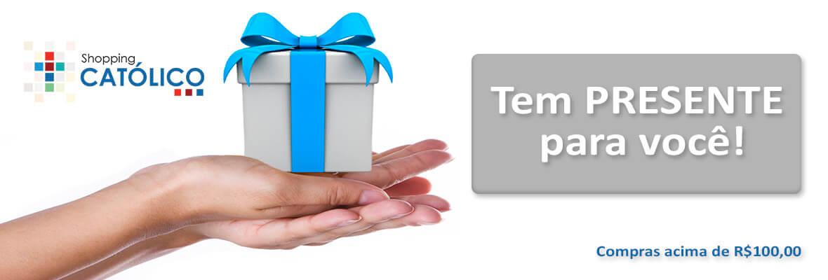Ganhe um presente nas compras acima de R$100,00